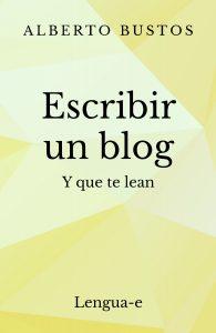 Escribir un blog y que te lean